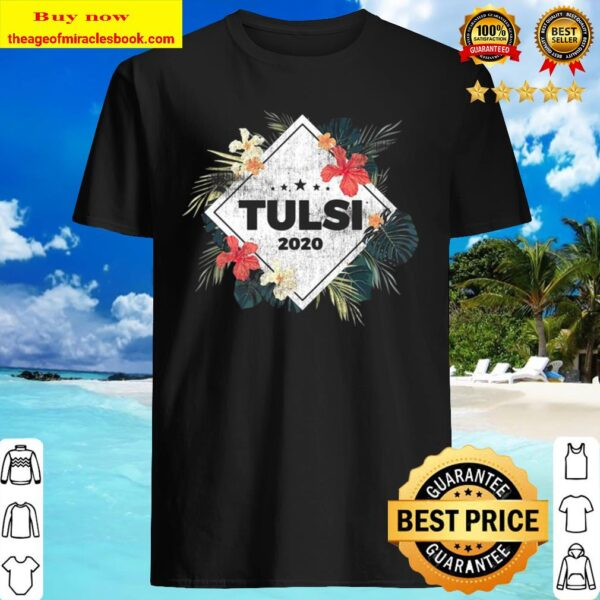 Distressed Hawaii Plants Unisex Official Tulsi Gabbard For President 2 Shirt