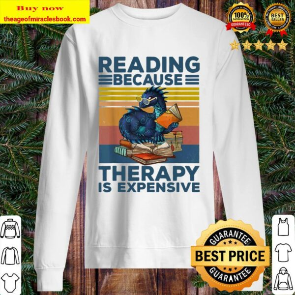Dragon riding because therapy is expensive vintage Sweater
