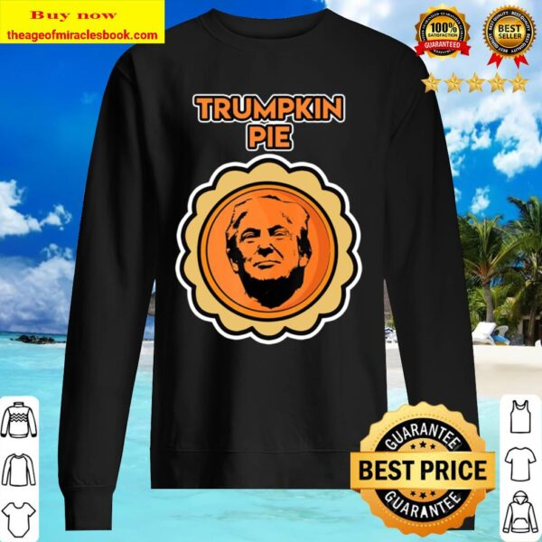 Halloween Trumpkin Pie Party Shirt For A Trump Party Sweater