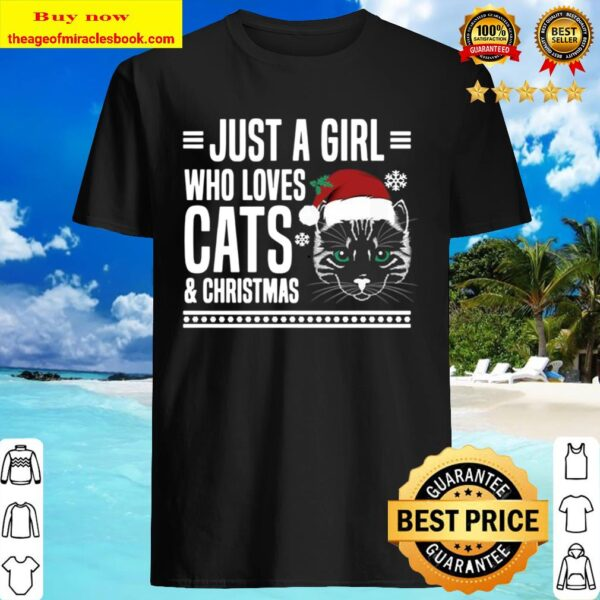 Just A Girl Who Loves Cats And Christmas Shirt