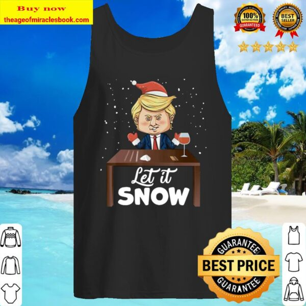 Let It Snow Trump Cocaine Xmas Gift Ugly Christmas Tank Top