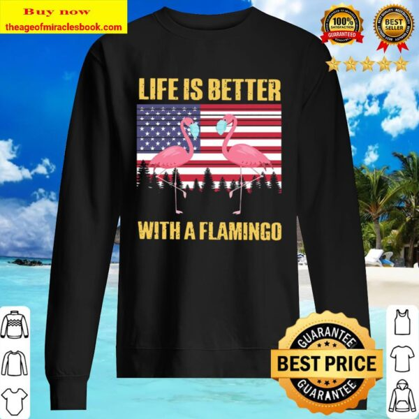 Life Is Better With A Flamingo Face Mask American Flag Sweater