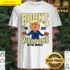 Literary Gifts For Readers book Themed Lovers Shirt