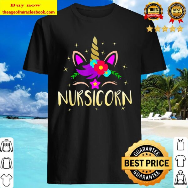 Nursicorn Unicorn Gift For Female Nurse Shirt