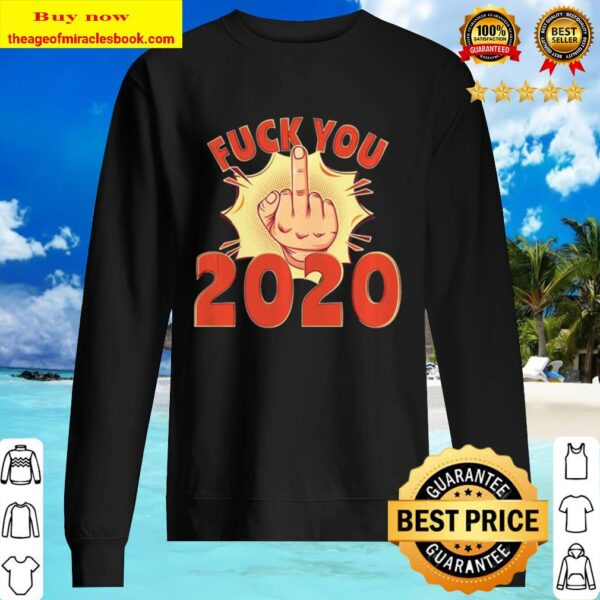 Official Fuck You 2020 Sweater