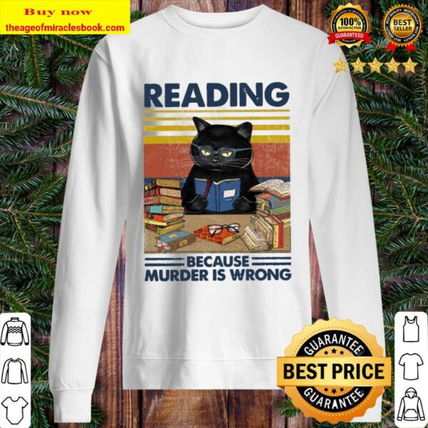 Reading Because Murder Is Wrong Funny Vintage Book Lovers Black Cat Sweater