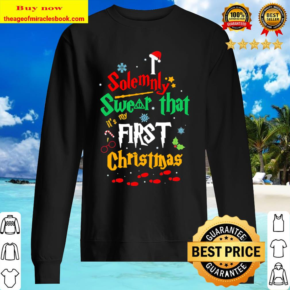 Solemnly swear it's my that first christmas hat santa Sweater