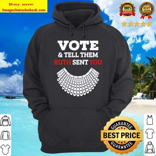 Them Ruth Sent You Election 2020 Womens Vote _ Tell 2020 Hoodie