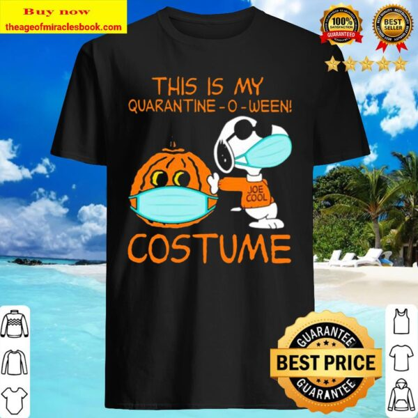 This Is My Quarantine-o-ween Costume Snoopy Shirt