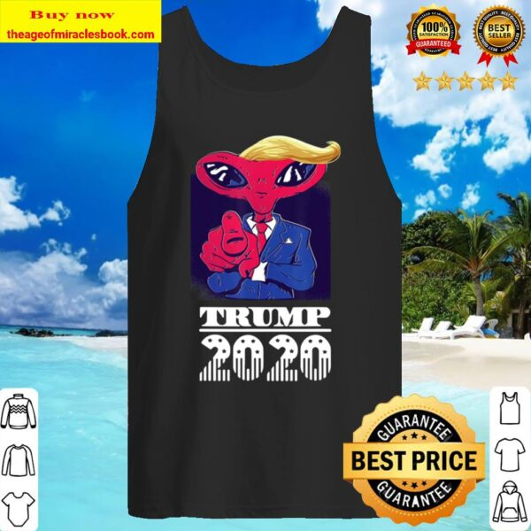 Trump 2020 Funny Space Alien President Great Election Gift Tank Top