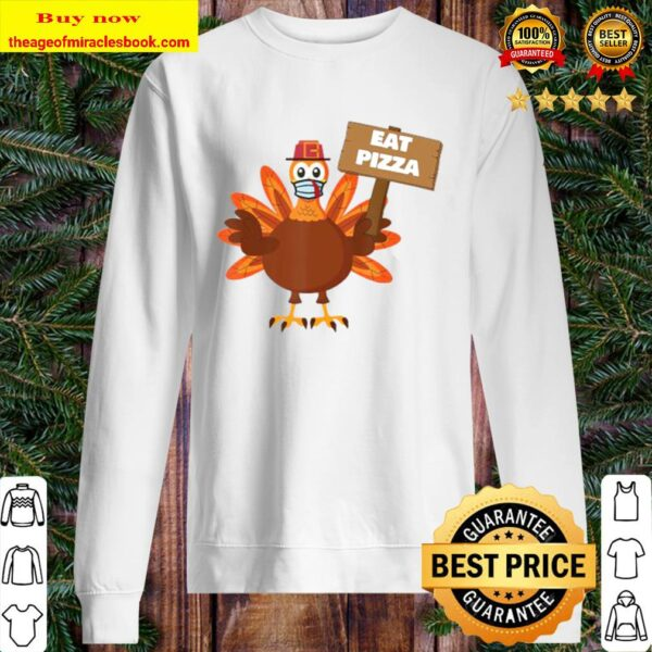 Turkey Eat Pizza Sign Adult Vegan Kids Funny Thanksgiving Sweater