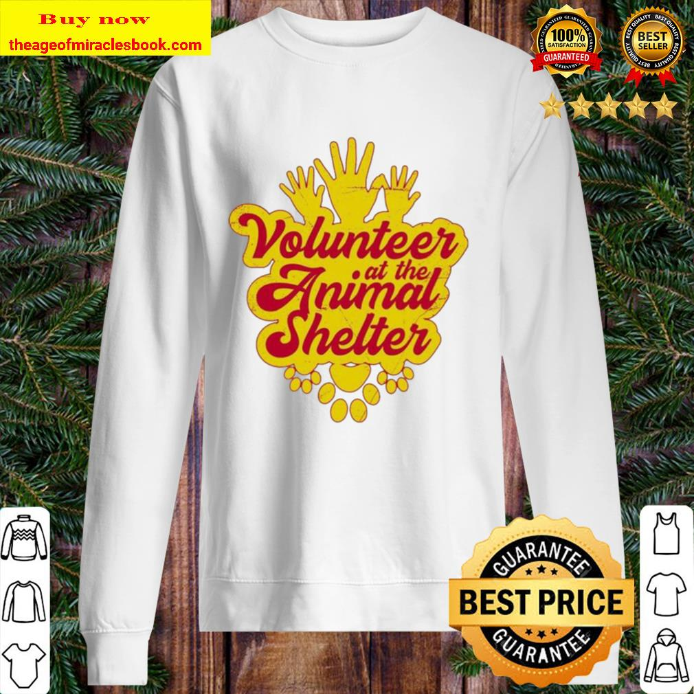 Volunteer at the Animal Shelter Sweater