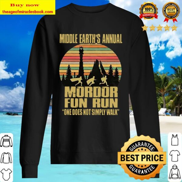 mordor fun run Sunset middle earth's annual one does not simply walk Sweater