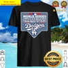 2020 World Series Champions Los Angeles Dodgers Shirt