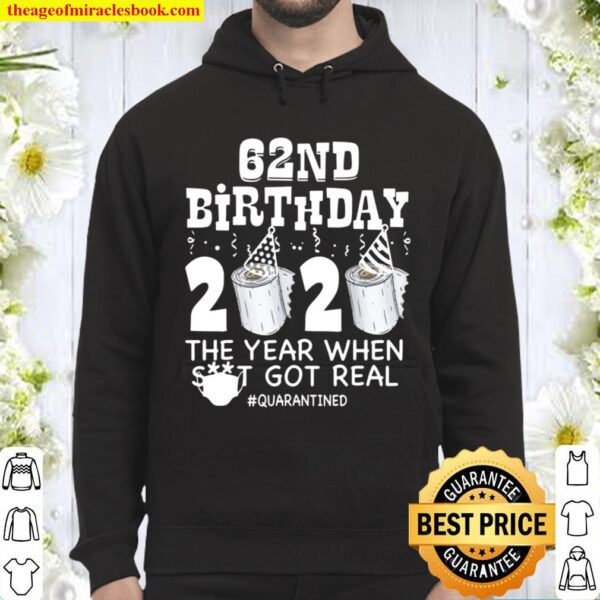 62nd Birthday Quarantined 2020 Funny 62 Years Old Gift Hoodie