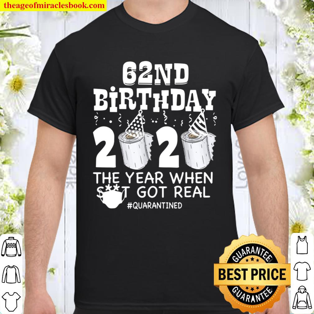 62nd Birthday Quarantined 2020 Funny 62 Years Old Gift Shirt