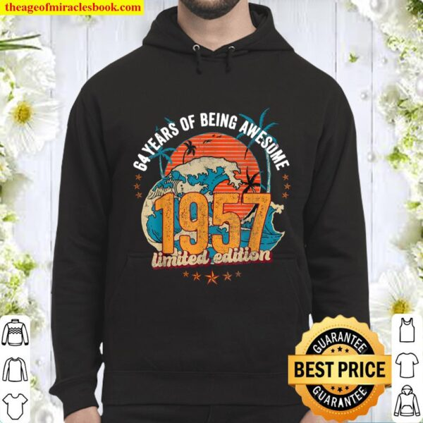 64 Year Old Gifts Vintage 1957 Edition 64th Birthday Hoodie