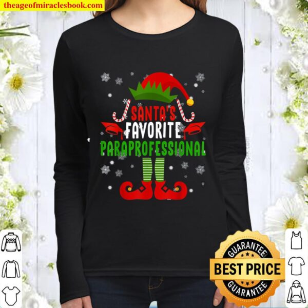 Christmas Elf Cool Santa_s Favorite Paraprofessional Gifts Women Long Sleeved