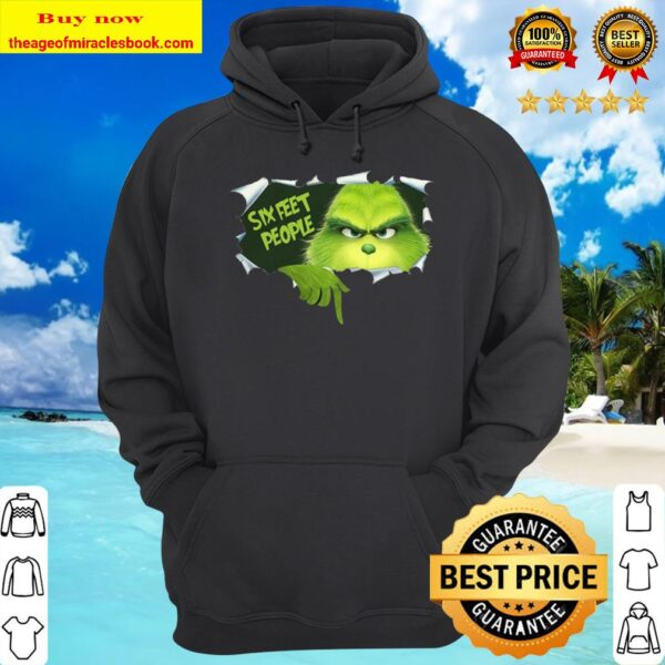 Christmas Grinch Six Feet People Shirt, Social Distancing, Quarantined Hoodie