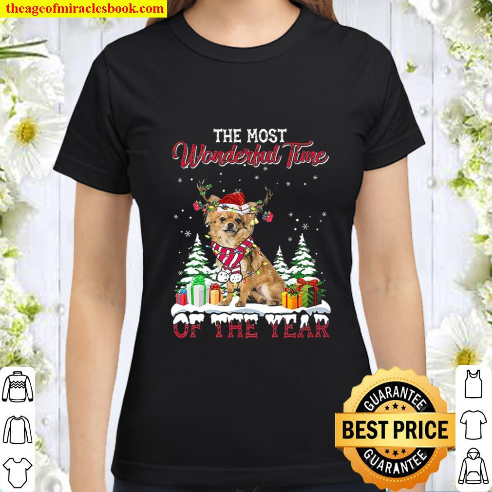 Christmas The Most Wonderful Time Of The Year Long Haired Chihuahua Classic Women T-Shirt