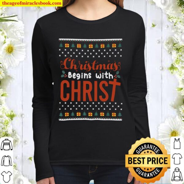 Christmas begins with Christ Women Long Sleeved