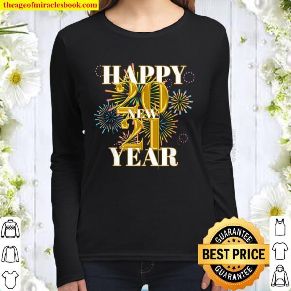 Firework 2021 Shirt - Happy New Year Pajama - New Year _ Christmas Is Women Long Sleeved