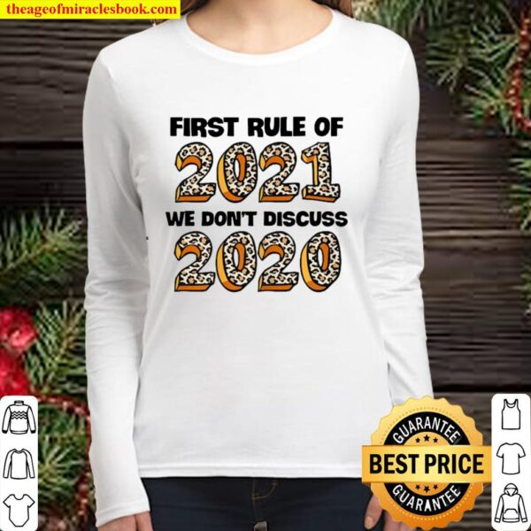 First Rule Of 2021 We Don't Discuss 2020 Women Long Sleeved