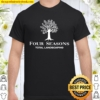 Four seasons landscaping tree 2020 Shirt
