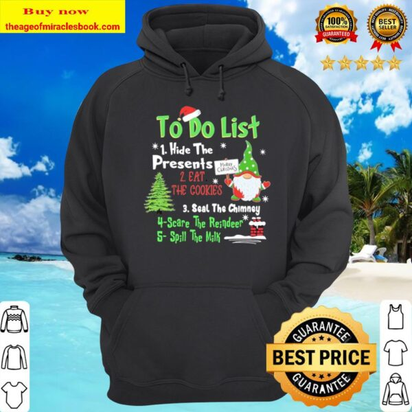 Gnome to do list hide the Presents Christmas Hoodie