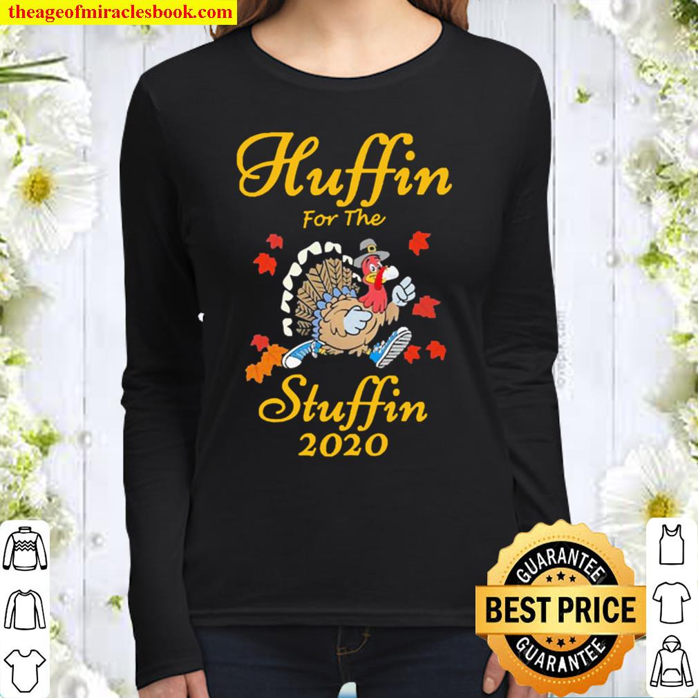 Huffin For The Stuffin Thanksgiving Turkey Version2 Women Long Sleeved