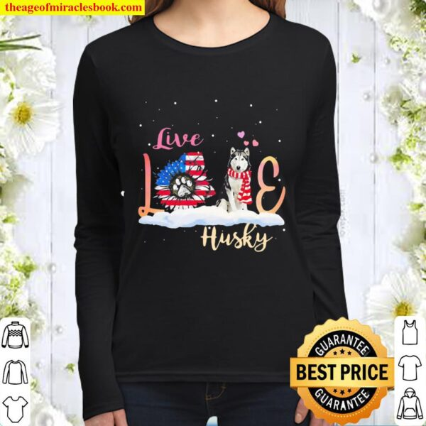 Husky retriever live love paw Sunflower American flag Veteran independ Women Long Sleeved