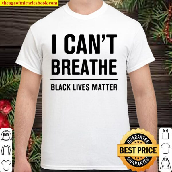 I Can't Breathe Black Lives Matter Election Shirt