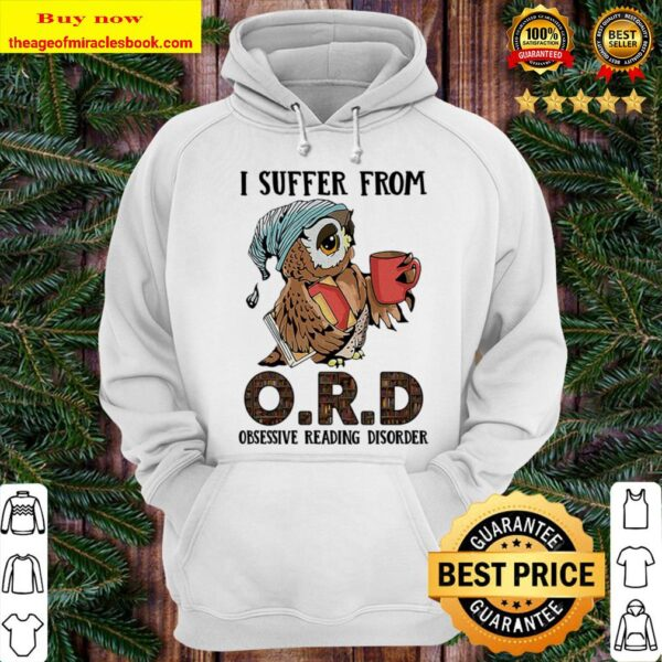 I suffer from obsessive reading disorder Hoodie