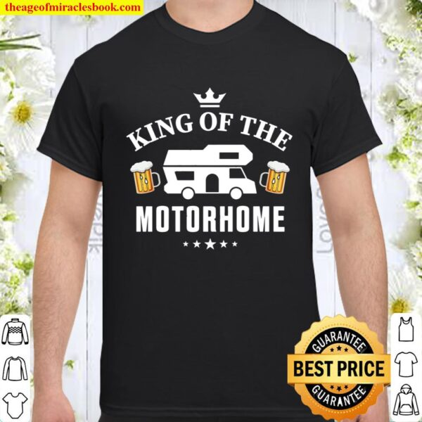 King of the Motorhome Gift for Camping enthusiastic Husband Pullover Shirt
