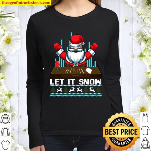 Let It Snow Funny Christmas Santa Cocaine Drugs Adult Tee Women Long Sleeved