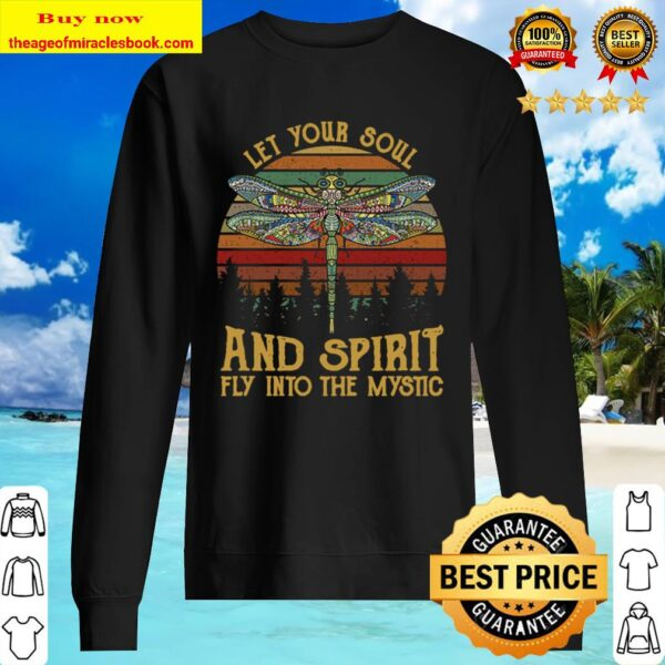 Let Your Soul And Spirit Fly Into The Mysti Sweater