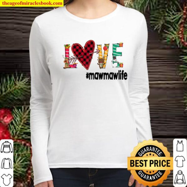 Love Mawmaw Life Christmas M1 - Grandma Gift Raglan Baseball Women Long Sleeved