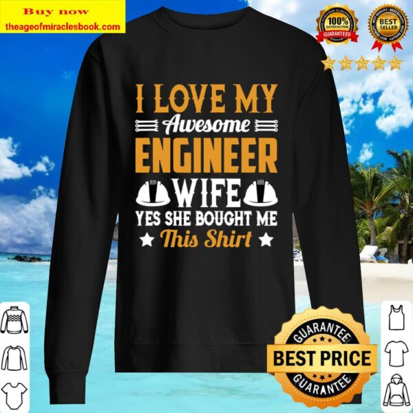 Mens I Love My Awesome Engineer Wife Funny Engineer Wife Sweater
