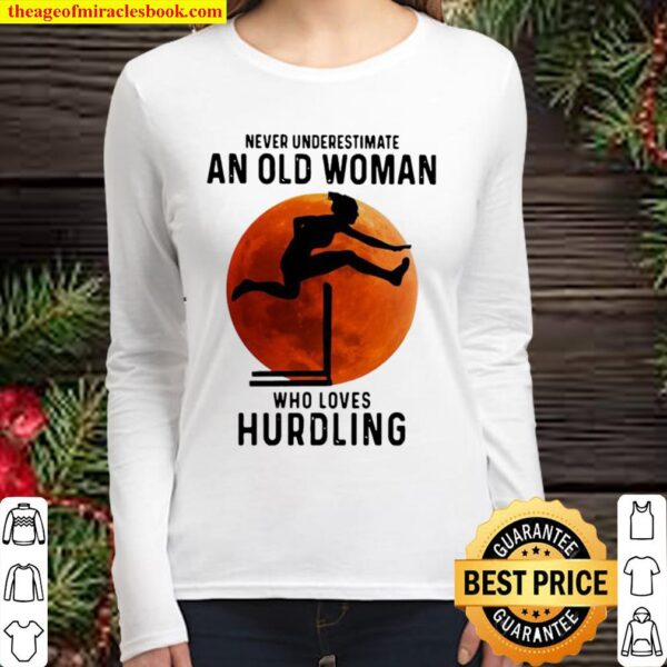 Never underestimate an old woman with native blood who loves hurdling Women Long Sleeved