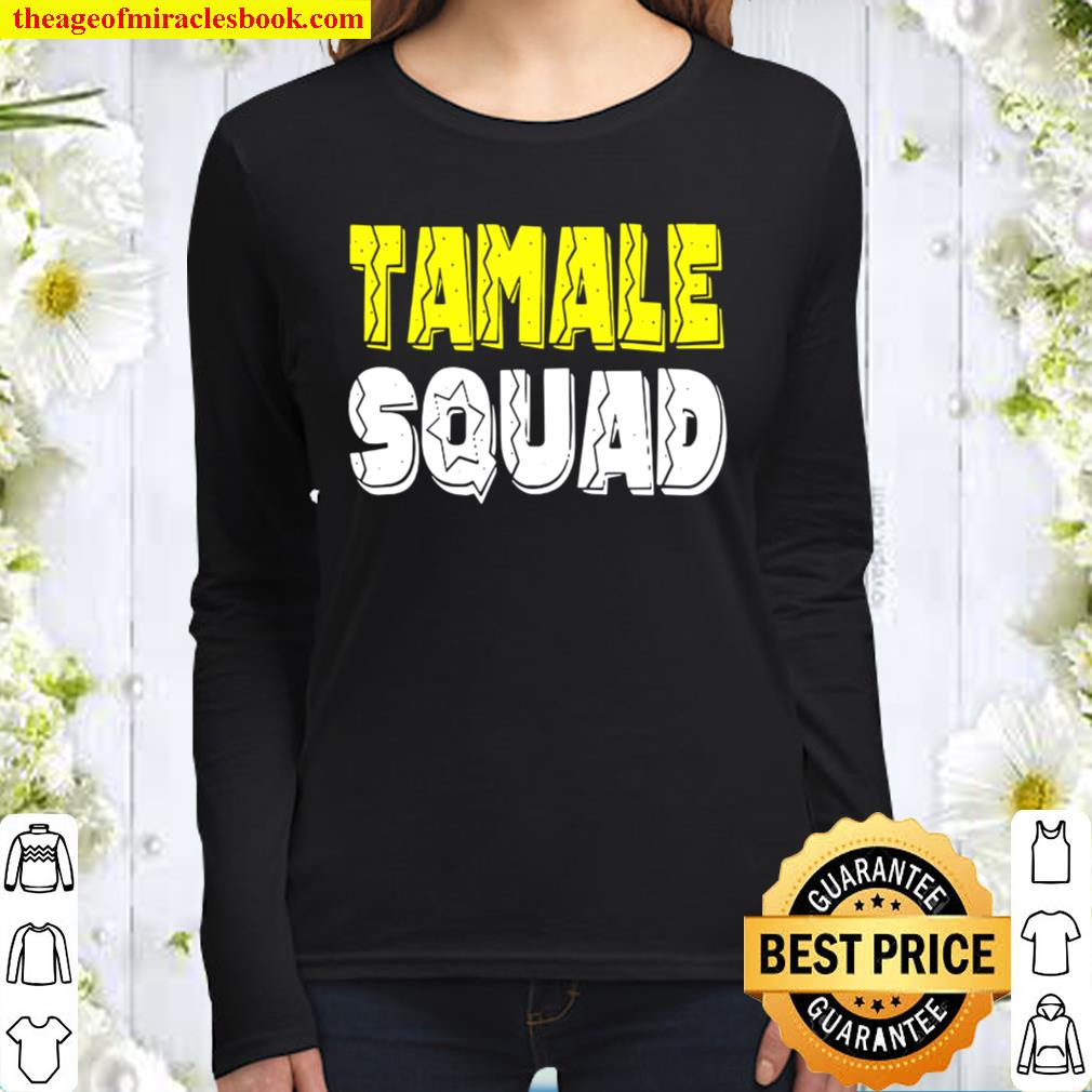 Official tamale squad 2020 Women Long Sleeved