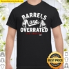 Officially Licensed LA Dodgers - Barrels Are Overrated Shirt