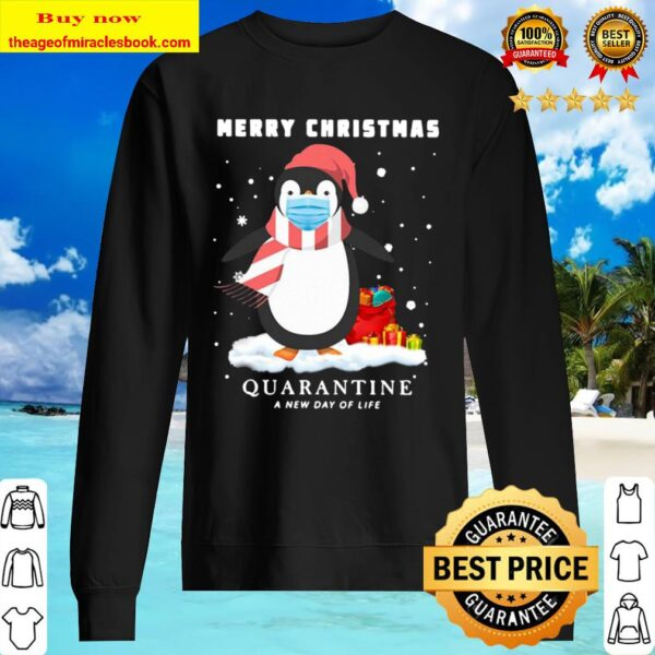 Penguin Merry Christmas Quarantine A New Day Of Life Sweater
