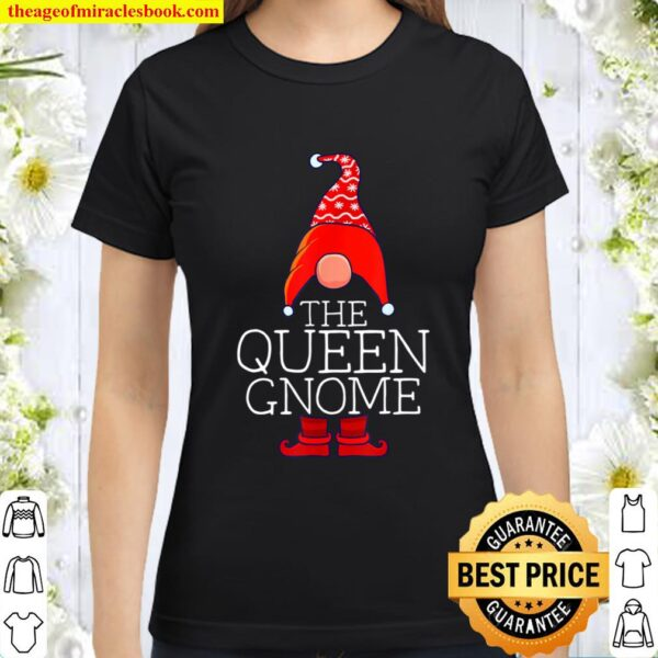 Queen Gnome Family Matching Group Christmas Outfits Pictures Classic Women T-Shirt