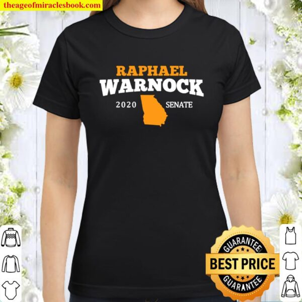Raphael Warnock 2020 Senate Georgia Classic Women T-Shirt