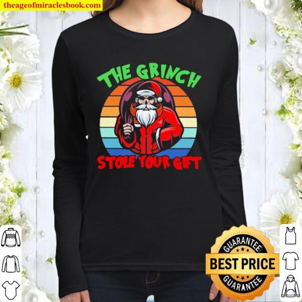 The Grinch he stole your gift vintage Christmas Women Long Sleeved
