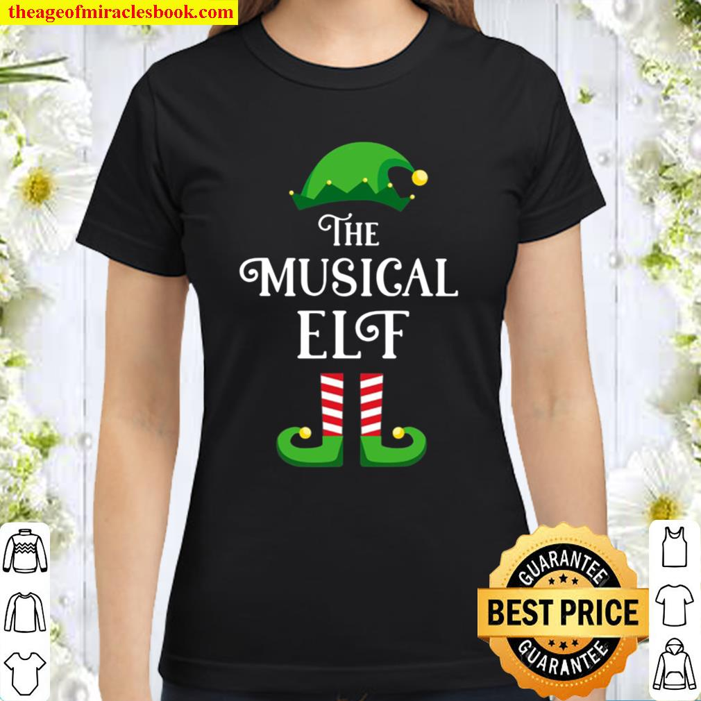 The Musical Elf Matching Family Group Christmas Gift Classic Women T-Shirt