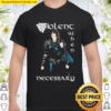 Violent When Necessary Valknut Shirt