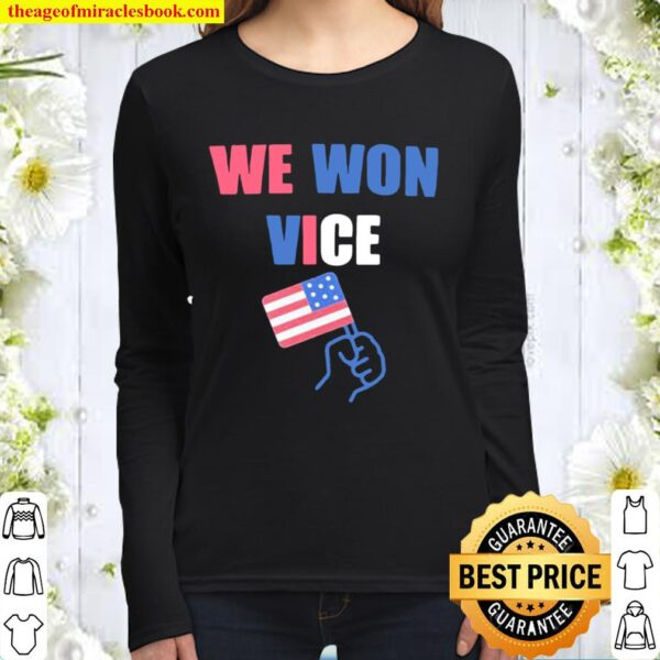We Won Vice American Flag Election Women Long Sleeved