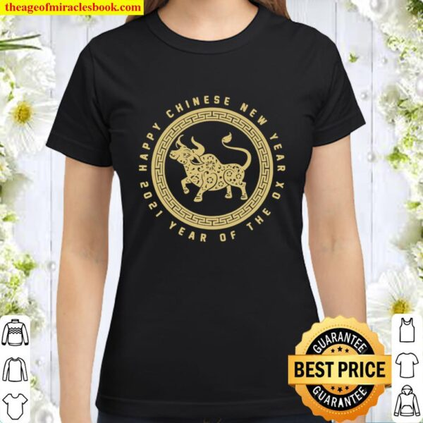 Year Of The Ox Happy Lunar Chinese New Year 2021 Logo Classic Women T-Shirt