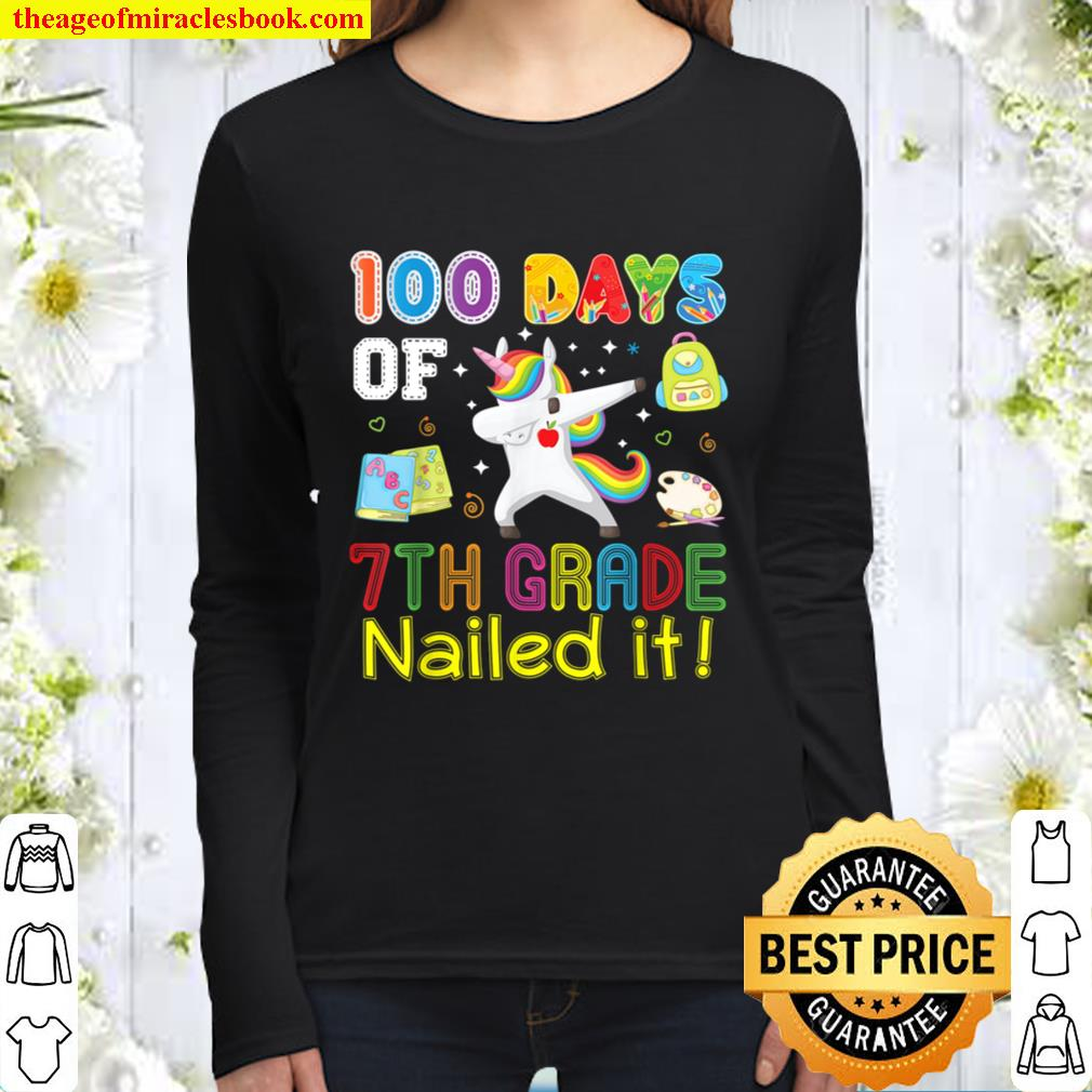 100 Days Of 7th Grade Nailed It Dabbing Unicorn 100th Day Women Long Sleeved